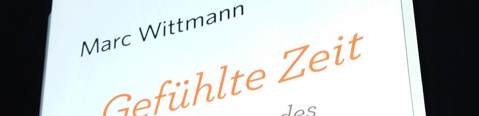 Gelesen: Gefühlte Zeit – Marc Wittmann